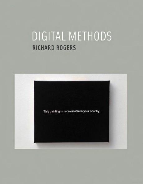 Digital Methods (2013), by Richard Rogers